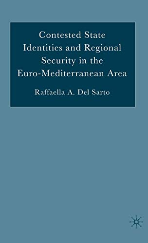 9781403970633: Contested State Identities and Regional Security in the Euro-Mediterranean Area