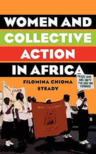 9781403970824: Women and Collective Action in Africa: Development, Democratization, and Empowerment, with Special Focus on Sierra Leone