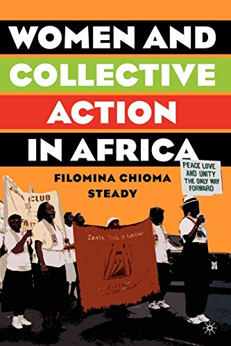 9781403970831: Women and Collective Action in Africa: Development, Democratization, and Empowerment, with Special Focus on Sierra Leone
