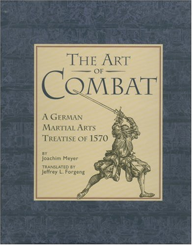 9781403970923: The Art of Combat: A German Martial Arts Treatise of 1570