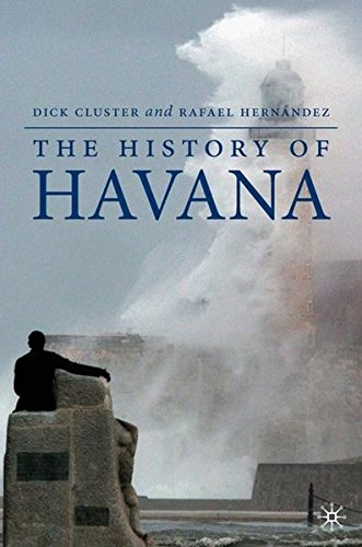 9781403971074: The History of Havana (Palgrave Essential Histories Series)