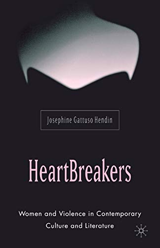 9781403971326: Heartbreakers: Women and Violence in Contemporary Culture and Literature