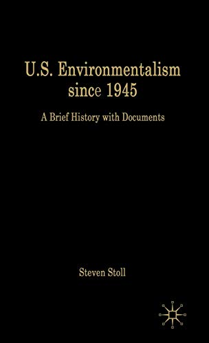 9781403971524: U.S. Environmentalism since 1945: A Brief History with Documents (Bedford Cultural Editions Series)