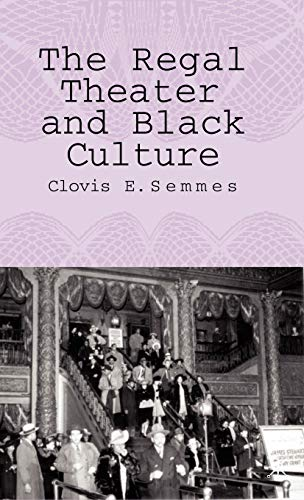 9781403971715: The Regal Theater and Black Culture