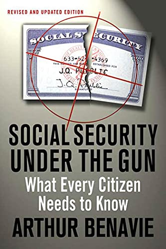 Social Security Under The Gun: What Every Citizen Needs to Know
