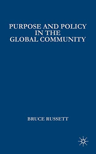 9781403971838: Purpose and Policy in the Global Community (Advances in Foreign Policy Analysis)