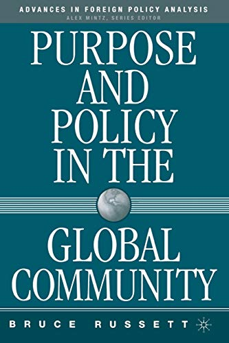 9781403971845: Purpose and Policy in the Global Community (Advances in Foreign Policy Analysis)