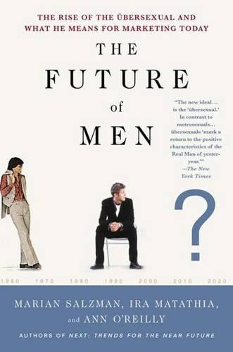 9781403971852: The Future of Men