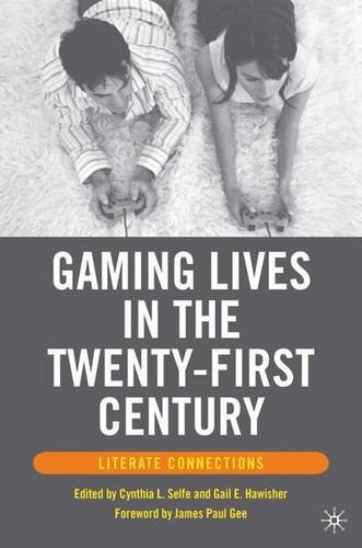 9781403972194: Gaming Lives in the Twenty-First Century: Literate Connections