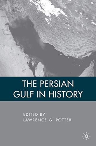 9781403972453: The Persian Gulf in History