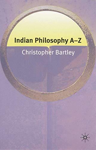 9781403972606: Indian Philosophy A-Z
