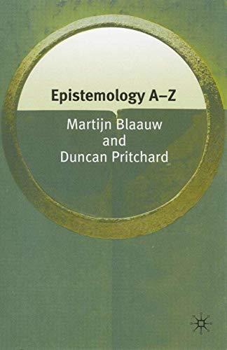 9781403972682: Epistemology A-Z (Philosophy A-Z)