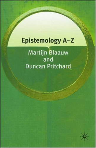 9781403972699: Epistemology A-Z (Philosophy A-Z)
