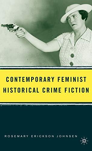 9781403972781: Contemporary Feminist Historical Crime Fiction