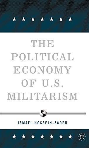 Political Economy of U.S. Militarism: Ismael Hossein-zadeh