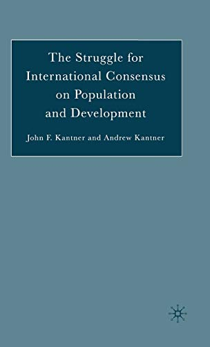 9781403972873: The Struggle for International Consensus on Population and Development