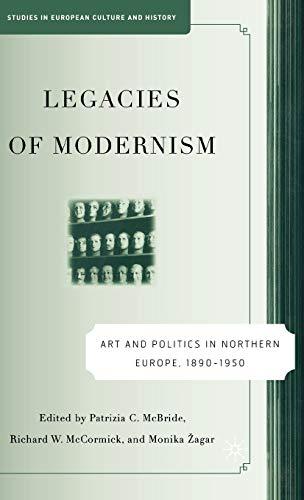 Legacies of Modernism Art and Politics in: McBride, Patrizia &