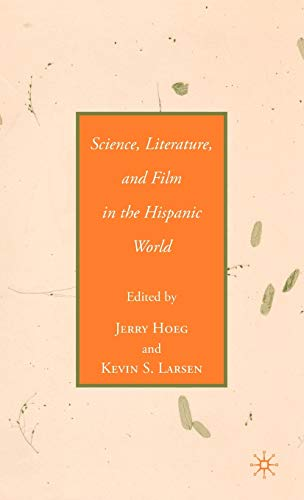 Science, Literature, and Film in the Hispanic: Jerry Hoeg; Kevin
