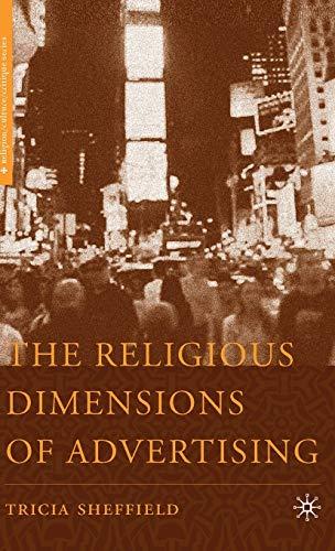 9781403974709: The Religious Dimensions of Advertising (Religion/Culture/Critique)