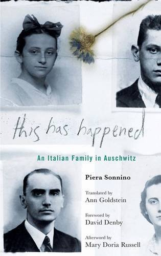 9781403975089: This Has Happened: An Italian Family in Auschwitz