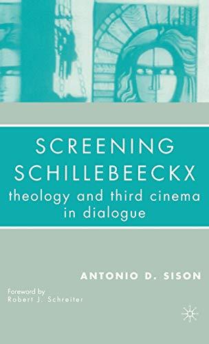 9781403975164: Screening Schillebeeckx: Theology and Third Cinema in Dialogue