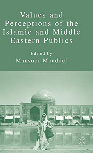 9781403975270: Values and Perceptions of the Islamic and Middle Eastern Publics