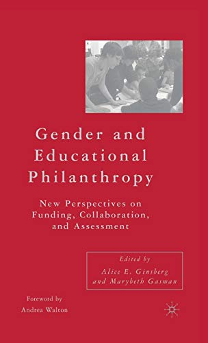 Gender and Educational Philanthropy: New Perspectives on Funding, Collaboration, and Assessment: ...