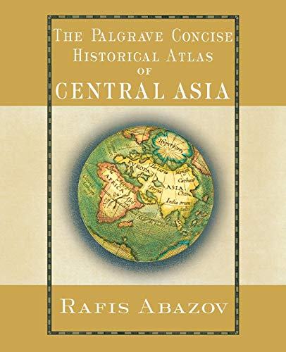 9781403975423: Palgrave Concise Historical Atlas of Central Asia