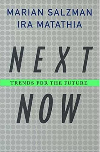9781403975645: Next Now: Trends for the Future