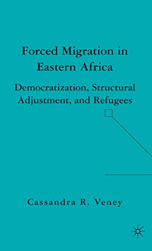 Forced Migration in Eastern Africa: Democratization, Structural: Veney, C.