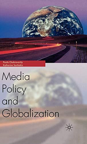 Media Policy and Globalization: NA, NA