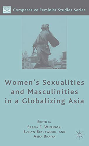9781403977687: Women's Sexualities and Masculinities in a Globalizing Asia (Comparative Feminist Studies)