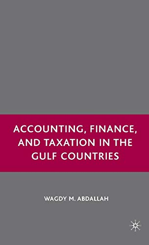 Accounting, Finance, and Taxation in the Gulf Countries: Abdallah, Wagdy M.