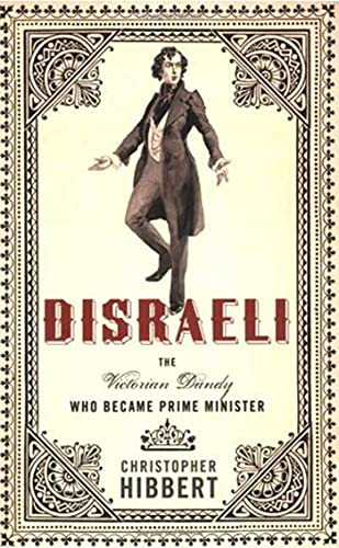 9781403978967: Disraeli: The Victorian Dandy Who Became Prime Minister