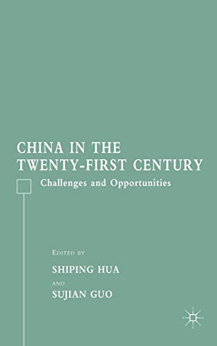 9781403979759: China in the Twenty-First Century: Challenges and Opportunities