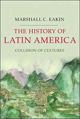 9781403980816: The History of Latin America: Collision of Cultures (Palgrave Essential Histories Series)