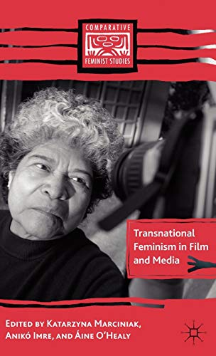 9781403983701: Transnational Feminism in Film and Media (Comparative Feminist Studies)