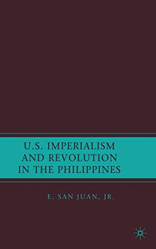 9781403983763: U.S. Imperialism and Revolution in the Philippines