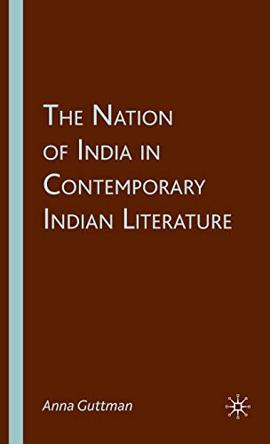 9781403983909: The Nation of India in Contemporary Indian Literature