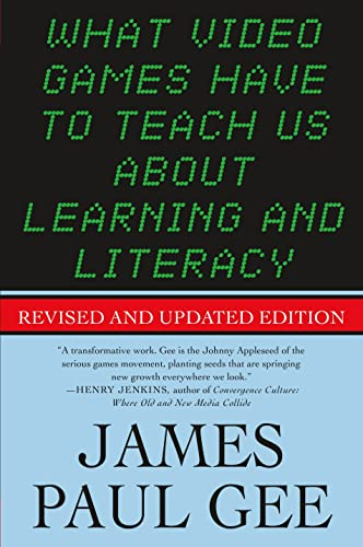 9781403984531: What Video Games Have to Teach Us About Learning and Literacy. Second Edition: Revised and Updated Edition