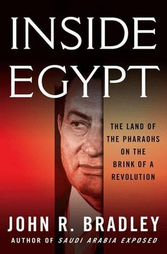 9781403984777: Inside Egypt: The Land of the Pharaohs on the Brink of a Revolution