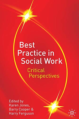 9781403985019: Best Practice in Social Work: Critical Perspectives