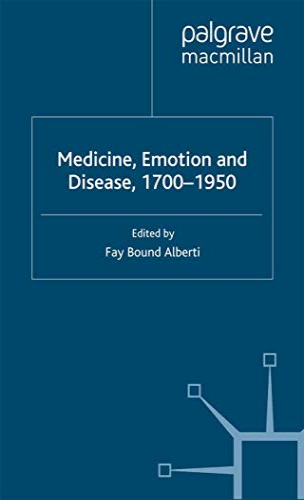 9781403985378: Medicine, Emotion and Disease, 1700-1950