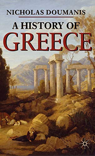 9781403986139: A History of Greece (Palgrave Essential Histories Series)