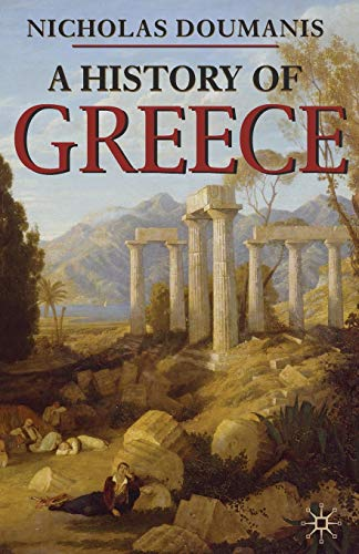 9781403986146: A History of Greece (Palgrave Essential Histories Series)