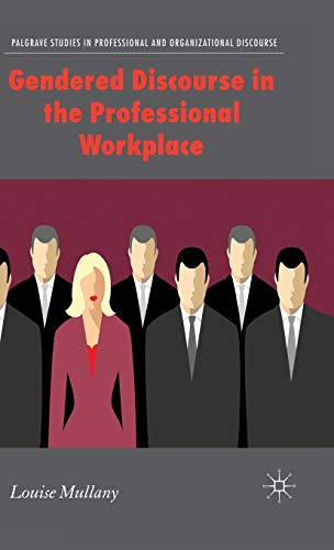 Gendered Discourse in the Professional Workplace: Louise Mullany