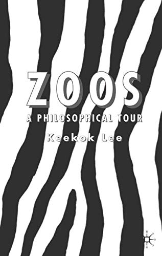 9781403986245: Zoos: A Philosophical Tour