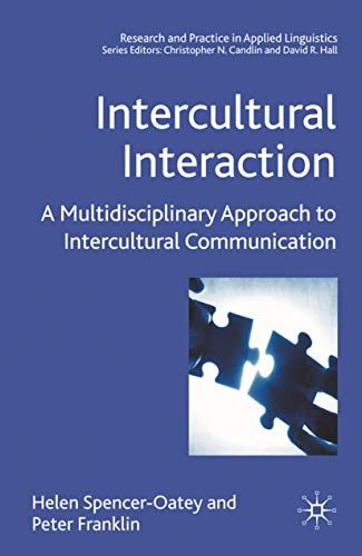 Intercultural Interaction: A Multidisciplinary Approach to Intercultural Communication (Research ...