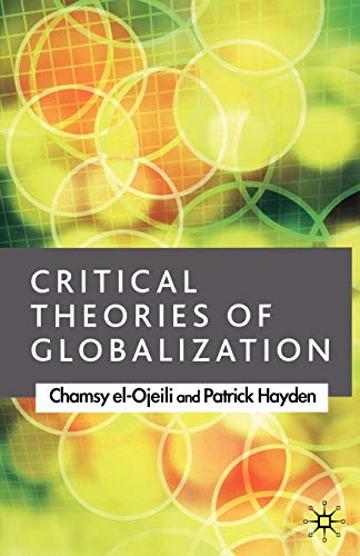 9781403986399: Critical Theories of Globalization: An Introduction