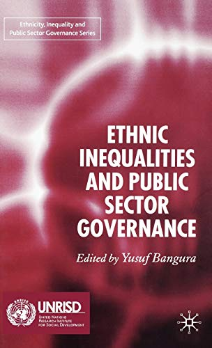 9781403986467: Ethnic Inequalities and Public Sector Governance (Ethnicity, Inequality and Public Sector Governance)